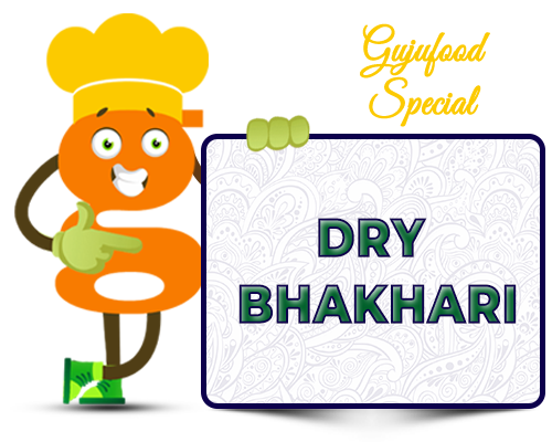 Gujufood Special Bhakhari
