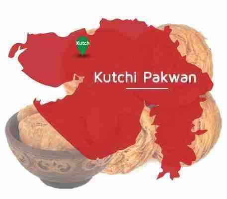 Kutchi Pakwan, Kutch